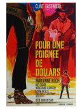 A Fistful of Dollars, French Movie Poster, 1964 - Tablo