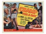 Champ For A Day, 1953 Digitálně vytištěná reprodukce