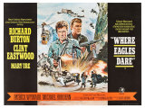 Where Eagles Dare, UK Movie Poster, 1968 Reproduction procédé giclée