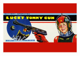 Lucky Tommy Gun Prints