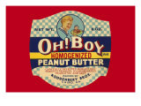 Oh! Boy Homogenized Peanut Butter Posters