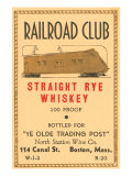 Railroad Club Straight Rye Whiskey Reproduction giclée Premium