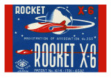 Rocket X-6 Posters