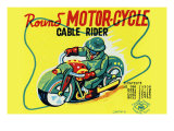 Round Motor-Cycle Cable Rider Poster