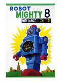Robot Mighty 8 with Magic Color Posters