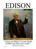 I've Not Failed Motivational Poster - Thomas Alva Edison Quote