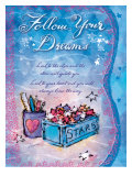 Follow Your Dreams Posters by Flavia Weedn
