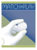 Match Play Prints