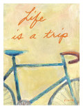 Life is a Trip Poster by Flavia Weedn
