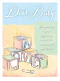 Dear Baby Poster by Flavia Weedn