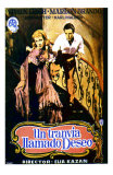 A Streetcar Named Desire, Spanish Movie Poster, 1951 Prints