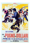 A Fistful of Dollars, Italian Movie Poster, 1964 Posters
