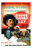 Dodge City, Spanish Movie Poster, 1939 Posters