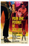 A Fistful of Dollars, French Movie Poster, 1964 - Afiş