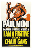 I Am a Fugitive From a Chain Gang, 1932 Poster