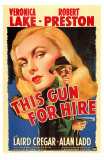 This Gun For Hire, 1942 Affischer