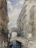 The Bridge of Sighs, Venice, 1846 Giclee Print by William Callow