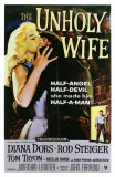 The Unholy Wife, 1957 Psters