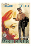 To Have and Have Not, Italian Movie Poster, 1944 Pôsters