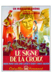 The Sign of the Cross, French Movie Poster, 1932 Posters