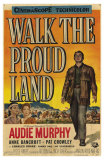 Walk the Proud Land, 1956 Poster