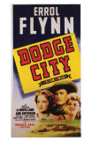 Dodge City, 1939 Prints