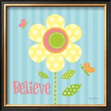 Believe Prints by Kathy Middlebrook