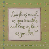 Laugh Breathe Love Art by Karen Tribett