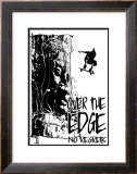 No Regrets: Over the Edge Print