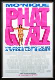 Phat Girlz Posters