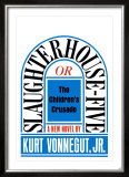 Slaughterhouse-Five by Kurt Vonnegut,Jr. Poster by Paul Bacon