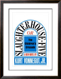 Slaughterhouse-Five by Kurt Vonnegut,Jr. Poster by Paul Bacon