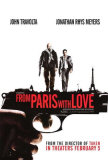 From Paris With Love Affiches