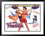 Slap Her... She&#39;s French Print