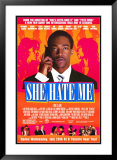 She Hate Me Posters