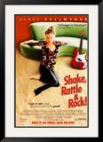 Shake, Rattle And Rock Posters