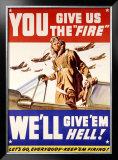 WWII, U.S. Air Corps, Give Us the Fire Framed Giclee Print