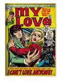 Marvel Comics Retro: My Love Comic Book Cover 19, Pushing Away, I Can't Love Anyone! (aged) Prints