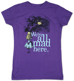 Juniors: Alice in Wonderland - We're all Mad Here T-Shirt