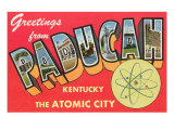 Greetings from Paducah, Kentucky Poster