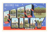 Greetings from Fort Riley, Kansas Posters