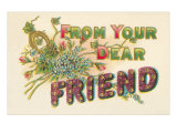 From Your Dear Friend Print