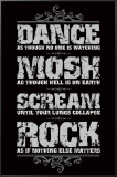 Dance, Mosh, Scream, Rock Prints