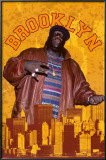Notorious BIG - Brooklyn Posters