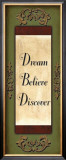 Dream, Believe, Discover Art by Debbie DeWitt