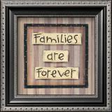 Families are Forever Prints by Karen Tribett