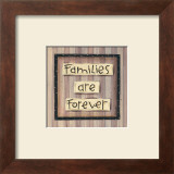 Families are Forever Poster by Karen Tribett