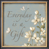 Everday Is A Gift Art by Kathy Middlebrook