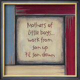 Mothers of Little Boys Posters by Karen Tribett
