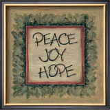Peace Joy Hope Poster by Karen Tribett